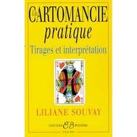 Cartomancie Pratique - Liliane Souvay