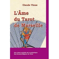 Âme du Tarot de Marseille - Claude Vieux