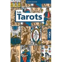 ABC des Tarots - Colette Silvestre