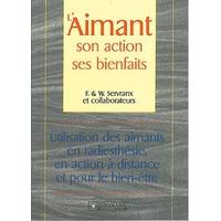 Aimant. Son Action. Ses Bienfaits - F. & W. Servranx