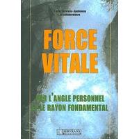 Force Vitale Par l'Angle Personnel -  F. & W. Servranx