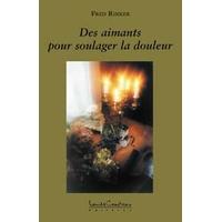 Des Aimants Pour Soulager La Douleur -  Fred Rinker