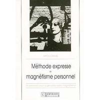Méthode Expresse Magnétisme Personnel - Apollonius