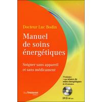 Manuel de Soins Energétiques - Dr. Luc Bodin