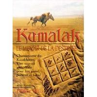 Kumalak - Miroir de la Destinée - Didier Blau