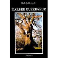 L'Arbre Guérisseur - Marie-Emilia Vannier