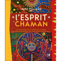 L'Esprit du Chaman - Mike Williams