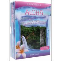 Aloha - A La Source du Chamanisme Hawaïen - Jeanne Ruland