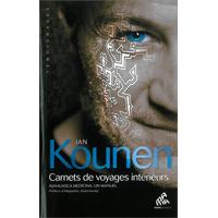Carnets de Voyages Intérieurs - Jan Kounen