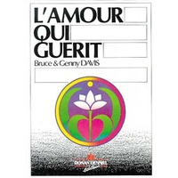 L'Amour Qui Guérit - Davis B. & Genny