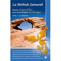 La Méthode Samsarah Tome 1 - La Libération - Sarah Diane Pomerleau