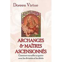 Archanges et Maîtres Ascensionnés - Doreen Virtue