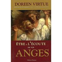 Etre à l'Ecoute de Vos Anges - Doreen Virtue
