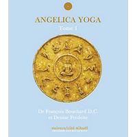 Angelica Yoga Tome 1 - Bouchard & Fredette