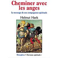 Cheminer Avec Les Anges - Helmut Hark