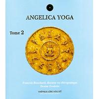 Angelica Yoga Tome 2 - Bouchard & Fredette