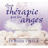 Guide de Thérapie Par Les Anges - Doreen Virtue