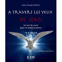A Travers Les Yeux de Jean T6 -  Jean-Claude Genel