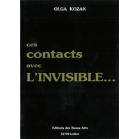 Ces Contacts Avec L' Invisible... Olga Kozak
