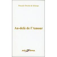 Au-delà de l'Amour - Pascale Dozité & Khéops