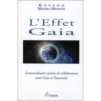 L'Effet Gaia - Kryeon & Monika Muranyi