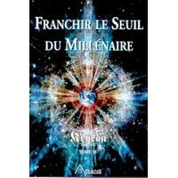 Franchir Le Seuil du Millénaire T.6 - Carroll & Kryeon