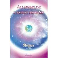 Alchimie de l'Esprit Humain  T.3 - Carroll & Kryeon