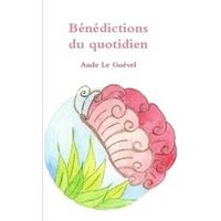 Bénédictions du Quotidien - Aude Le Guével