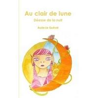 Au Clair De Lune - Aude Le Guével