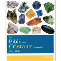 La Bible des Cristaux T3 - Judy Hall