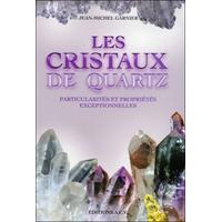 Les Cristaux de Quartz - J-M Garnier
