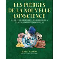 Les Pierres de la Nouvelle Conscience - Robert Simmons