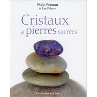 Cristaux et Pierres Sacrées - Philip Permutt & Lyn Palmer