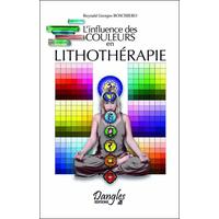 L'Influence des Couleurs en Lithothérapie - R. Boschiero