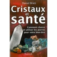 Cristaux et Santé - Daniel Briez