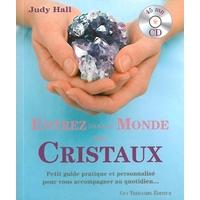 Entrez dans le Monde des Cristaux - Judy Hall