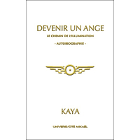 Devenir un Ange - Kaya