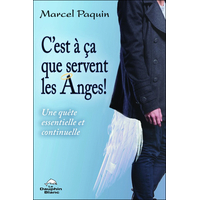 C'est à ça Que Servent Les Anges ! Marcel Paquin