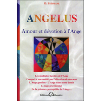 Angelus - Amour et Dévotion à l'Ange - O. Stéphane