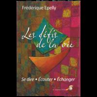 Les Défis de la Vie - Frédérique Epelly