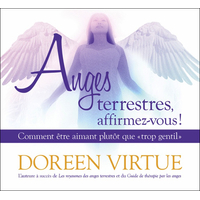 Anges Terrestres, Affirmez-Vous ! Doreen Virtue