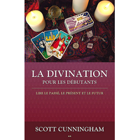 La Divination Pour Les Débutants - Scott Cunningham