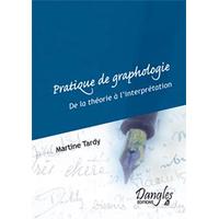 Pratique de Graphologie - Martine Tardy
