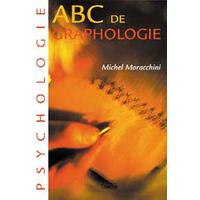ABC de la Graphologie - Michel Moracchini