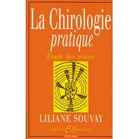 La Chirologie Pratique - Liliane Souvay
