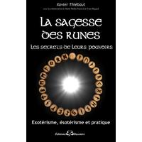La Sagesse des Runes - Xavier Thiébaut