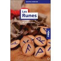 Les Runes - La Magie de Leurs Pouvoirs - ABC - Jean-Paul Ronecker