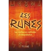 Les Runes - Les Meilleures Méthodes d'Interprétation - L. Ryder-Merlhyn