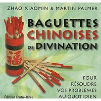 Baguettes Chinoises de Divination - Zhao Xiaomin & Martin Palmer