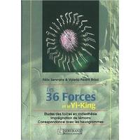 Les 36 Forces et le Yi-King - Félix Servranx & Valéria Peretti Brizzi